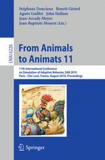 From Animals to Animats 11 - Stephane Doncieux; Benoit Girard; Agnes Guillot; John Hallam; Jean-Arcady Meyer; Jean-Baptiste Mouret