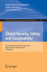Global Security, Safety, and Sustainability - Sergio Tenreiro de Magalhaes; Hamid Jahankhani; Ali G. Hessami
