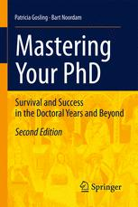Mastering Your PhD - Patricia Gosling; Lambertus D. Noordam