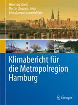 Klimabericht für die Metropolregion Hamburg - Hans von Storch; Martin Claussen