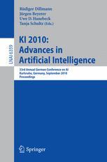KI 2010: Advances in Artificial Intelligence - Rüdiger Dillmann; Jürgen Beyerer; Uwe D. Hanebeck; Tanja Schultz