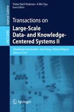 Transactions on Large-Scale Data- and Knowledge-Centered Systems II - Abdelkader Hameurlain; Josef Küng; Roland Wagner; Torben Bach Pedersen; A Min Tjoa