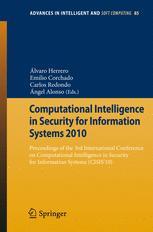 Computational Intelligence in Security for Information Systems 2010 - Álvaro Herrero; Emilio Corchado; Carlos Redondo Gil; Ángel Alonso Alvarez