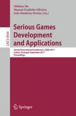 Serious Games Development and Applications - Minhua Ma; Manuel Fradinho Oliveira; Joao Madeiras Pereira