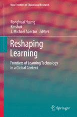 Reshaping Learning - Ronghuai Huang; Kinshuk; J. Michael Spector