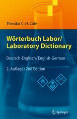 Wörterbuch Labor / Laboratory Dictionary - Theodor C.H. Cole; Klaus Roth