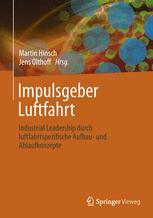 Impulsgeber Luftfahrt - Martin Hinsch; Jens Olthoff