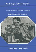 Psychologie und Heuristik - R. Bromme; E. Hömberg