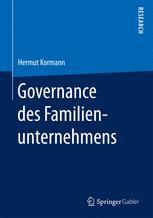 Governance des Familienunternehmens - Hermut Kormann