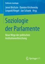 Soziologie der Parlamente - Jenni Brichzin; Damien Krichewsky; Leopold Ringel; Jan Schank