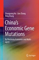 China's Economic Gene Mutations - Zhaoguang Hu; Jian Zhang; Ning Zhang