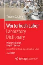 Wörterbuch Labor / Laboratory Dictionary - Theodor C.H. Cole; Ingrid Hau�er-Siller