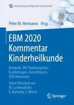 EBM 2020 Kommentar Kinderheilkunde - Peter M. Hermanns; Wolfgang Landendörfer; Reinhard Bartezky; Sonja Mizich