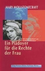 Ein Plädoyer für die Rechte der Frau - Mary Wollstonecraft; Irmgard Hölscher; Barbara Sichtermann