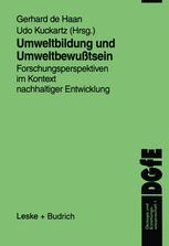 Umweltbildung und UmweltbewuÃ?tsein - Gerhard de Haan; Udo Kuckartz