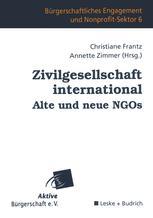 Zivilgesellschaft international Alte und neue NGOs - Christiane Frantz; Annette Zimmer