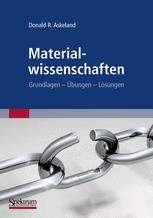 Materialwissenschaften - Donald Askeland