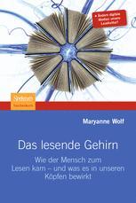 Das lesende Gehirn - Martina Wiese; Maryanne Wolf