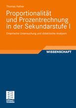 Proportionalität und Prozentrechnung in der Sekundarstufe I - Thomas Hafner