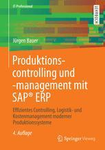 Produktionscontrolling und -management mit SAP® ERP - Jürgen Bauer