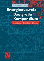 Energieausweis - Das große Kompendium - Andreas Weglage; Andreas Weglage; Thomas Gramlich; Bernd Pauls; Stefan Pauls; Ralf Schmelich; Iris Pawliczek