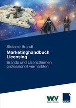 Marketinghandbuch Licensing - Stefanie Brandt