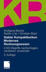 Gabler Kompaktlexikon Modernes Rechnungswesen - Wolfgang Becker; Stefan Lutz; Christian Back