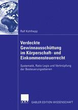 Verdeckte Gewinnausschüttung im Körperschaft- und Einkommensteuerrecht - Prof. Dr. Ulrich Prinz; Ralf Kohlhepp