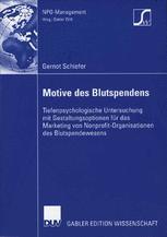 Motive des Blutspendens - Prof. Dr. Dieter Witt; Gernot Schiefer