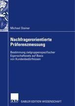 Nachfragerorientierte Präferenzmessung - Prof. Dr. Roland Helm; Michael Steiner