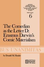 The Comedian as the Letter D: Erasmus Darwin's Comic Materialism - D.M. Hassler