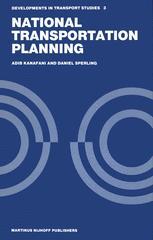 National Transportation Planning - Adib Kanafani; Daniel Sperling