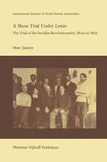 A Show Trial Under Lenin - Joseph Sanders; M. Jansen