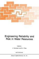 Engineering Reliability and Risk in Water Resources - L. Duckstein; Erich J. Plate