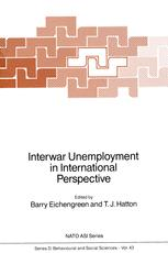 Interwar Unemployment in International Perspective - Barry J. Eichengreen; T.J. Hatton