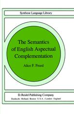 The Semantics of English Aspectual Complementation - A.F. Freed