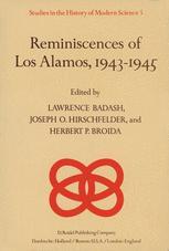 Reminiscences of Los Alamos 1943â??1945 - Lawrence Badash; J.O. Hirschfelder; H.P. Broida