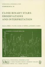Close Binary Stars: Observations and Interpretation - M.J. Plavec; D.M. Popper; Roger K. Ulrich