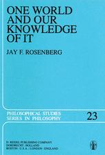 One World and Our Knowledge of It - J.F. Rosenberg