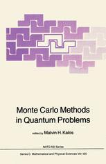 Monte Carlo Methods in Quantum Problems - M.H. Kalos
