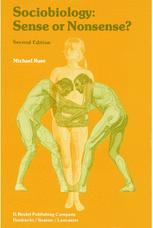 Sociobiology: Sense or Nonsense? - M. Ruse