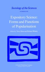 Expository Science: Forms and Functions of Popularisation - T. Shinn; Richard P. Whitley