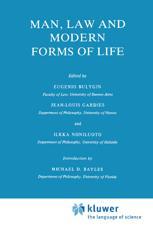 Man, Law and Modern Forms of Life - M.E. Bayles; Eugenio Bulygin; Jean-Louis Gardies; I. Niiniluoto