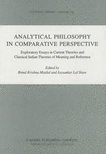 Analytical Philosophy in Comparative Perspective - Bimal K. Matilal; Jaysankar Lal Shaw