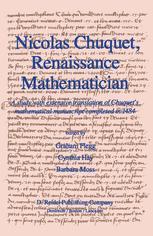 Nicolas Chuquet, Renaissance Mathematician - Graham Flegg; C. Hay; B. Moss