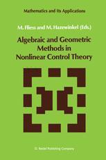 Algebraic and Geometric Methods in Nonlinear Control Theory - M. Fliess; Michiel Hazewinkel