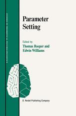 Parameter Setting - Thomas Roeper; Edwin Williams
