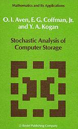 Stochastic Analysis of Computer Storage - O.I. Aven; E.G. Coffman; Y.A. Kogan