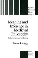 Meaning and Inference in Medieval Philosophy - Norman Kretzmann