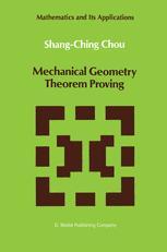 Mechanical Geometry Theorem Proving - Shang-Ching Chou